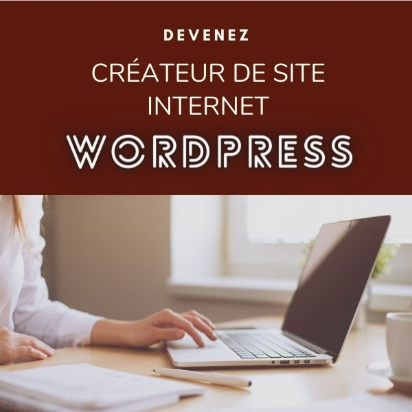 devenez createur de sites Internet WordPress